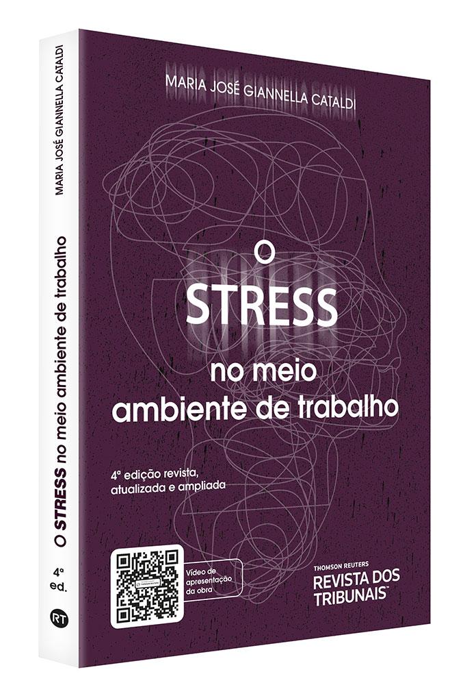 O Stress no meio ambiente do trabalho